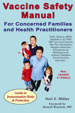 Vaccine Safety Manual for Concerned Families and Health Practitioners (Paperback)
