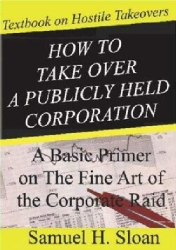 How to Take over an American Public Company (Paperback)