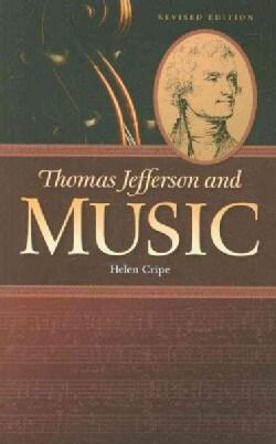 Thomas Jefferson and Music (Paperback)