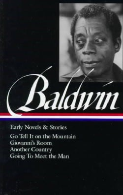 James Baldwin: Early Novels and Stories (Hardcover)