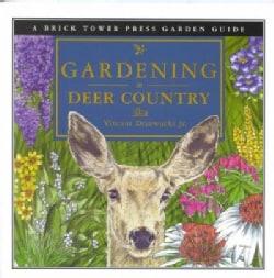 Gardening in Deer Country (Paperback)