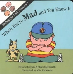 When You're Mad: And You Know It (Board book)