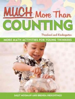 Much More Than Counting: More Math Activities for Preschool and Kindergarten (Paperback)