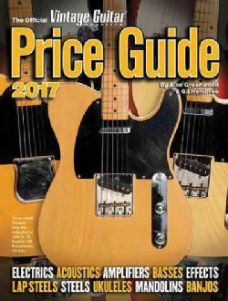 The Official Vintage Guitar Magazine Price Guide 2017 (Paperback)