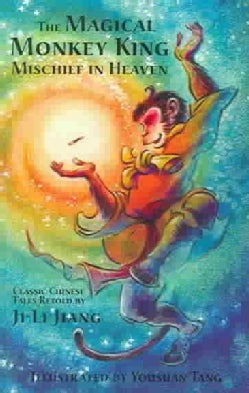 The Magical Monkey King: Mischief in Heaven (Paperback)