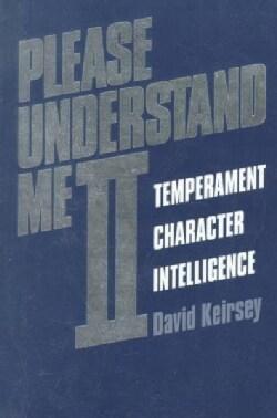 Please Understand Me II: Temperament Character Intelligence (Paperback)
