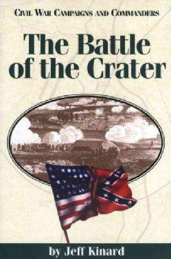 The Battle of the Crater (Paperback)