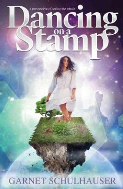 Dancing on a Stamp: Startling Revelations from the Other Side (Paperback)