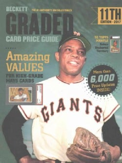 Beckett Graded Card Price Guide 2017 (Paperback)