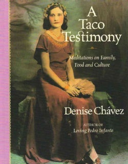 A Taco Testimony: Meditations on Family, Food And Culture (Paperback)
