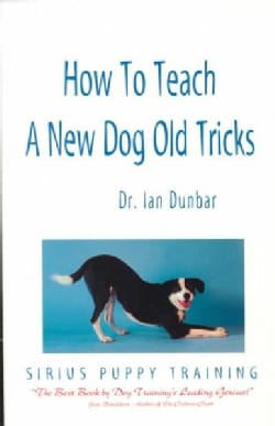 How to Teach a New Dog Old Tricks (Paperback)