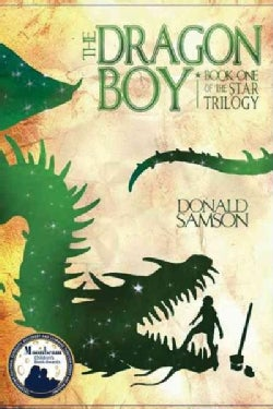 The Dragon Boy: Book One of the Star Trilogy (Paperback)