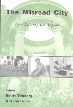 The Misread City: New Literary Los Angeles (Paperback)