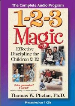 1-2-3 Magic: Effective Discipline for Children 2–12 (CD-Audio)