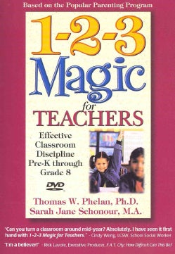 1-2-3 Magic for Teachers: Effective Classroom Discipline Pre-k Through Grade 8 (DVD video)