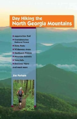 Day Hiking the North Georgia Mountains (Paperback)