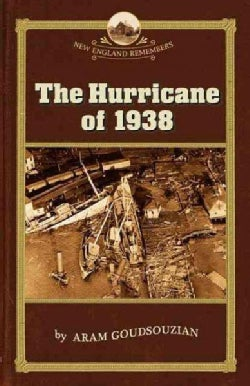 The Hurricane Of 1938 (Paperback)