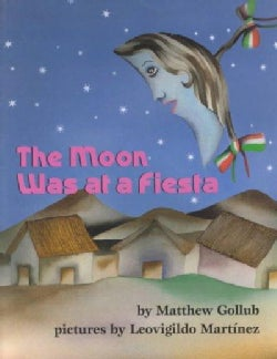 The Moon Was at a Fiesta (Paperback)