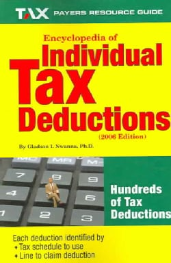 Encyclopedia of Individual Federal Income Tax Deductions: 2006 (Paperback)
