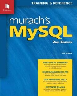 Murach's MySQL: Training & Reference (Paperback)