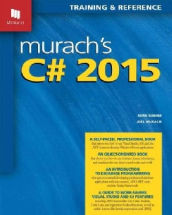 Murach's C# 2015: Training & Reference (Paperback)