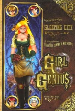 Girl Genius 13: Agatha Heterodyne & the Sleeping City (Paperback)