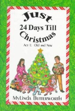 Just 24 Days Till Christmas (Paperback)