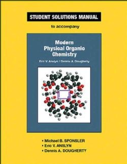 Modern Physical Organic Chemisty (Paperback)