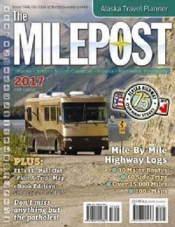 The Milepost 2017: All-the-north Travel Guide (Paperback)