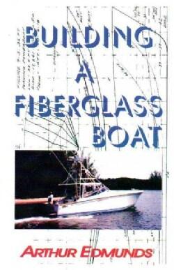 Building a Fiberglass Boat (Paperback)