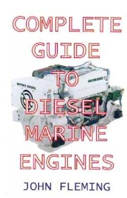 Complete Guide to Diesel Marine Engines (Paperback)