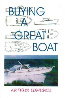 Buying a Great Boat (Paperback)