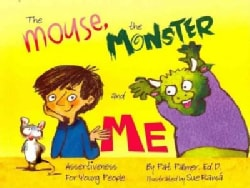 The Mouse, the Monster and Me: Assertiveness for Young People (Paperback)