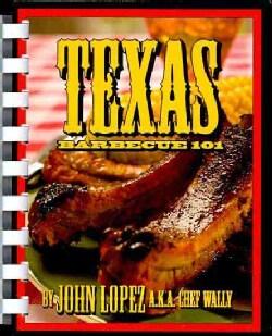 Texas Barbecue 101 (Spiral bound)