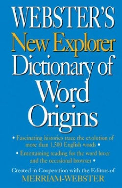 Webster's New Explorer Dictionary of Word Origins (Hardcover)