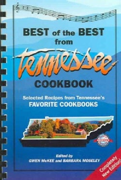 The Best of the Best from Tennessee Cookbook: Selected Recipes From Tennessee's Favorite Cookbooks (Paperback)