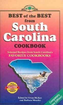 Best of the Best from South Carolina Cookbook: Selected Recipes from South Carolina's Favorite Cookbooks (Paperback)