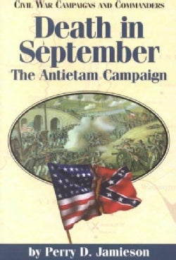 Death in September: The Antietam Campaign (Paperback)