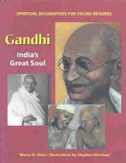 Gandhi: India's Great Soul (Hardcover)