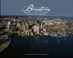 Boston, Spirit of Place: Cape Ann to Cape Cod (Hardcover)