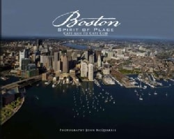 Boston, Spirit of Place: Cape Ann to Cape Cod (Paperback)