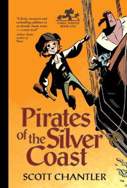 Pirates of the Silver Coast (Paperback)