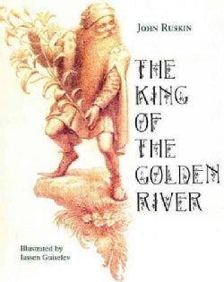 The King of the Golden River (Hardcover)