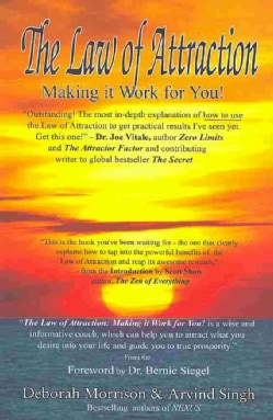 The Law of Attraction: Making It Work for You! (Paperback)