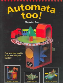Automata Too: Four Working Models to Cut Out and Glue Together (Paperback)