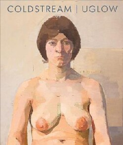 Coldstream   Uglow: Daisies and Nudes (Paperback)