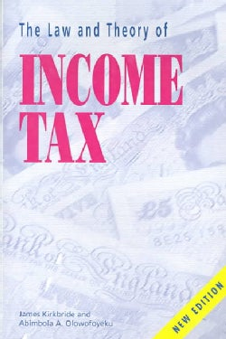 Law and Theory of Income Tax (Paperback)