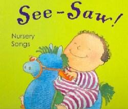See-Saw! Nursery Songs (Board book)