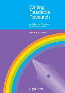 Writing Readable Research: A Guide for Students of Social Sciene (Hardcover)