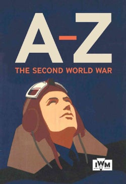 The Second World War A-Z (Hardcover)